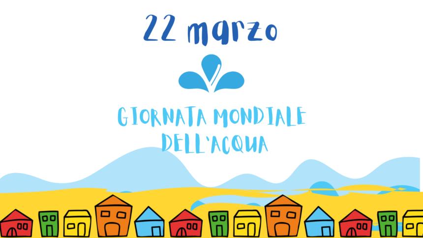 22 marzo, Giornata mondiale dell'Acqua, suggerimenti per ridurre gli sprechi, riuso e giochi per piccoli e grandi!