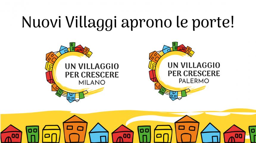 Aprono due nuovi Villaggi a Milano e a Palermo